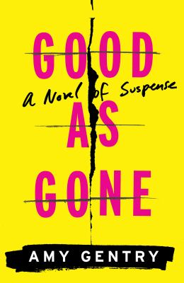 Cover image for Good as gone
