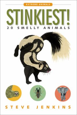 Cover image for Stinkiest! : 20 smelly animals