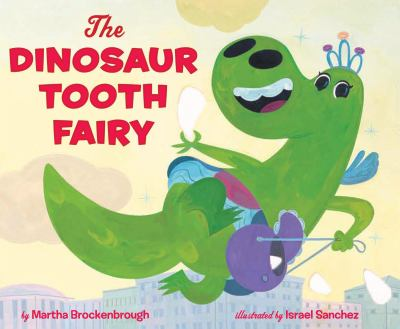 Cover image for The Dinosaur Tooth Fairy