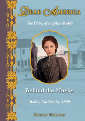 Cover image for Behind the masks : the diary of Angeline Reddy