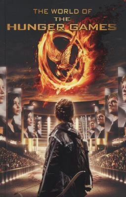 Cover image for The world of the Hunger Games
