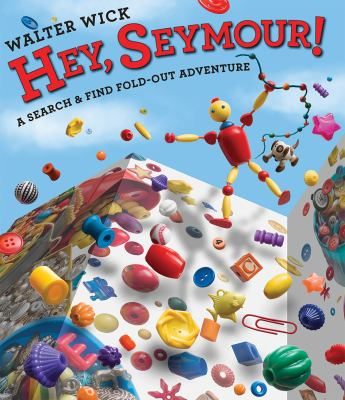 Cover image for Hey, Seymour! : a search & find fold-out adventure