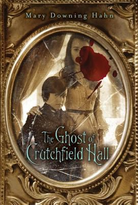 Cover image for The ghost of Crutchfield Hall
