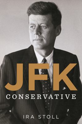 Cover image for JFK, conservative
