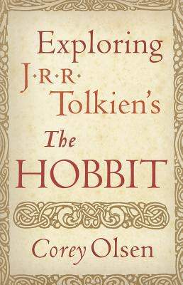 Cover image for Exploring J.R.R. Tolkien's The hobbit