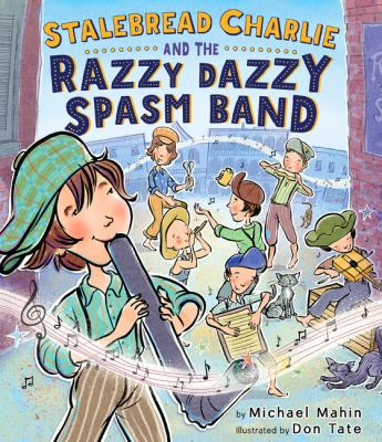 Cover image for Stalebread Charlie and the Razzy Dazzy Spasm Band