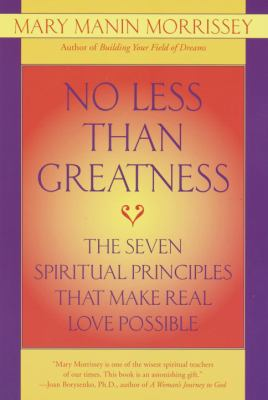 Cover image for No less than greatness : finding perfect love in imperfect relationships