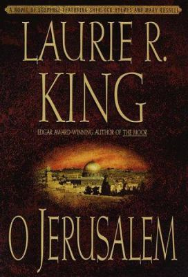 Cover image for O Jerusalem : a Mary Russell novel