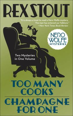 Cover image for Too many cooks ; & champagne for one