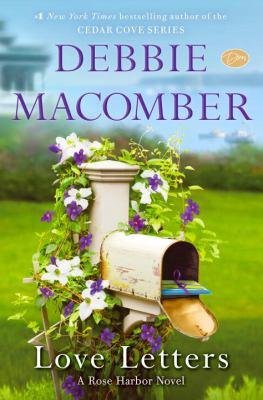 Cover image for Love Letters : a Rose Harbor novel