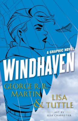 Cover image for Windhaven : the graphic novel