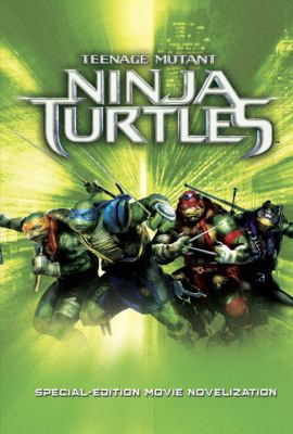 Cover image for Teenage mutant ninja turtles : special-edition movie novelization