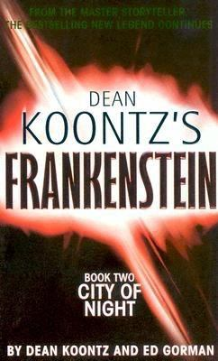Cover image for Dean Koontz's Frankenstein. Book two, City of night