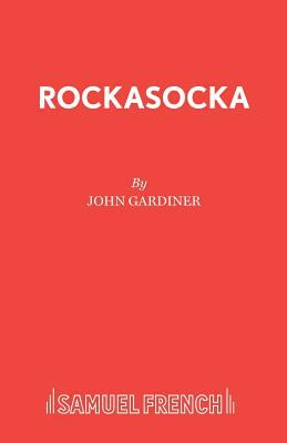 Cover image for Rockasocka : a musical play