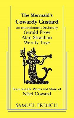 Cover image for The Mermaid's 'Cowardy custard' : an entertainment