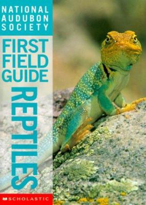 Cover image for National Audubon Society first field guide. Reptiles.