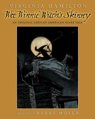 Cover image for Wee Winnie Witch's Skinny : an original African American scare tale
