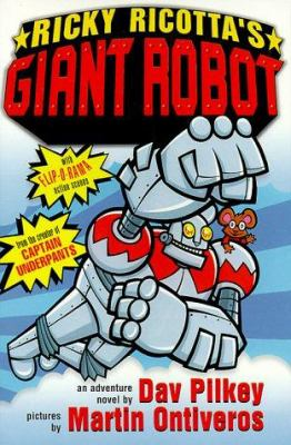 Cover image for Ricky Ricotta's giant robot : an adventure novel