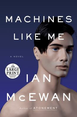 Cover image for Machines like me : and people like you