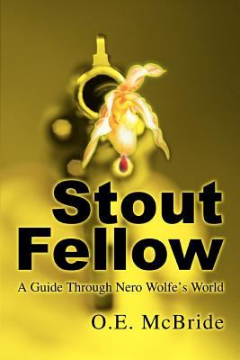 Cover image for Stout fellow : a guide through Nero Wolfe's world