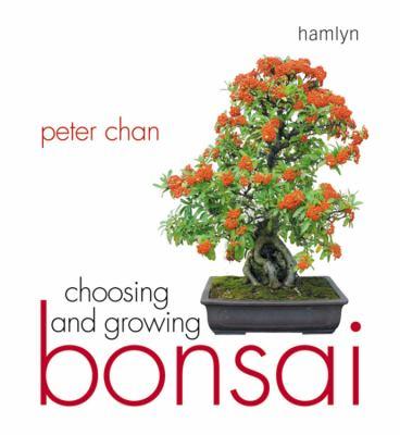 Cover image for Choosing & growing bonsai