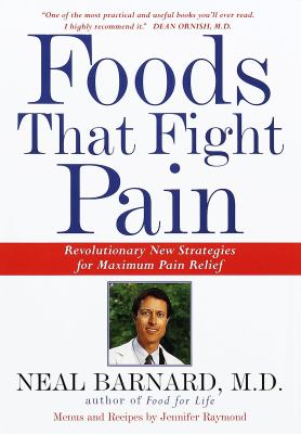Cover image for Foods that fight pain : revolutionary new strategies for maximum pain relief