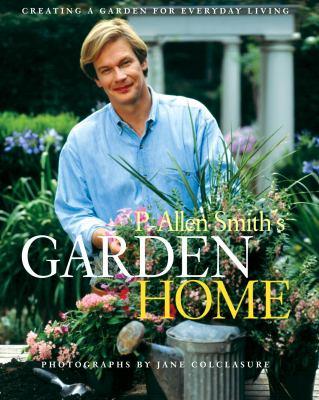 Cover image for P. Allen Smith's garden home