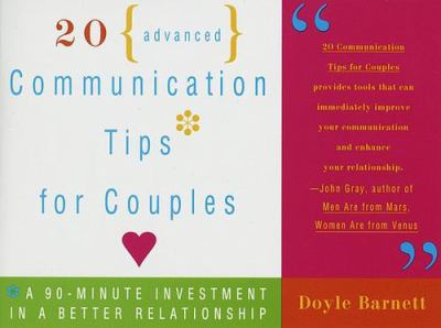 Cover image for 20 advanced communication tips for couples : a 90-minute investment in a better relationship