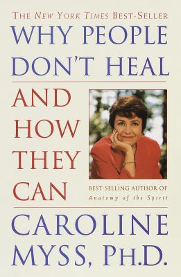 Cover image for Why people don't heal and how they can