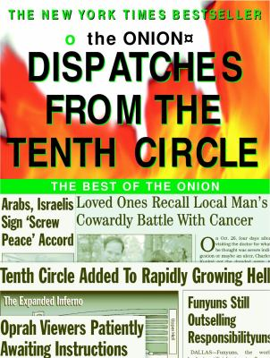 Cover image for Dispatches from the tenth circle : the best of The onion