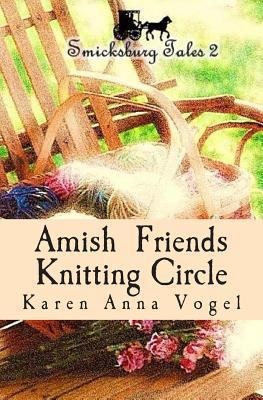 Cover image for Amish Friends Knitting Circle: Smicksburg Tales 2