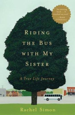 Cover image for Riding the bus with my sister : a true life journey