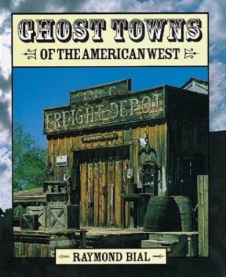 Cover image for Ghost towns of the American West