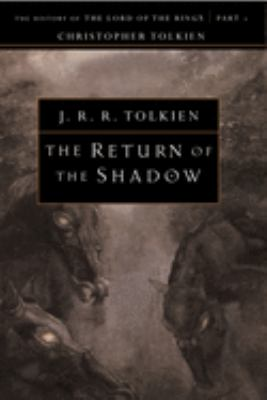 Cover image for The return of the shadow : the history of The lord of the rings, part one