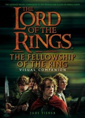 Cover image for The fellowship of the ring : visual companion