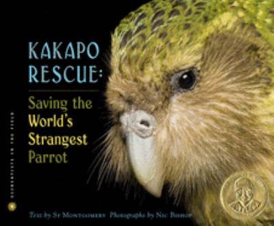 Cover image for Kakapo rescue : saving the world's strangest parrot