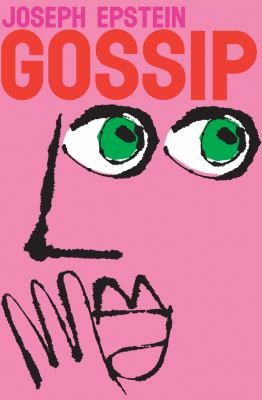 Cover image for Gossip : the untrivial pursuit