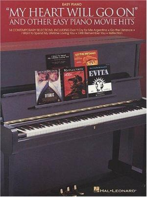 """Cover image for """"My heart will go on"""" and other easy piano movie hits"""