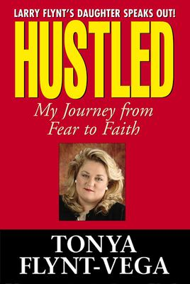 Cover image for Hustled : my journey from fear to faith