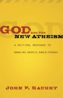Cover image for God and the new atheism : a critical response to Dawkins, Harris, and Hitchens