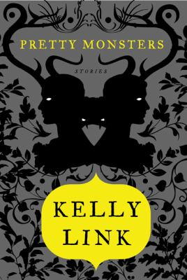 Cover image for Pretty monsters : stories