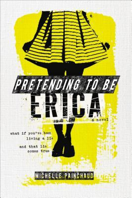 Cover image for Pretending to be Erica : a novel
