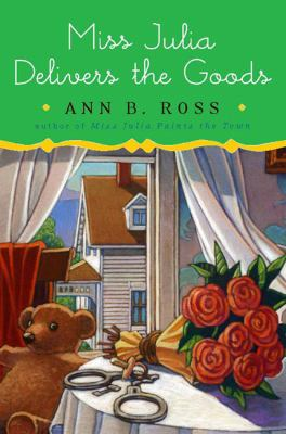 Cover image for Miss Julia delivers the goods : a novel