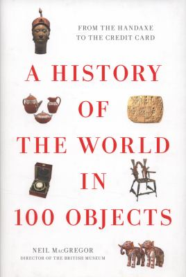 Cover image for A history of the world in 100 objects