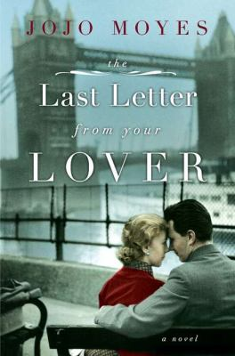 Cover image for The last letter from your lover : a novel