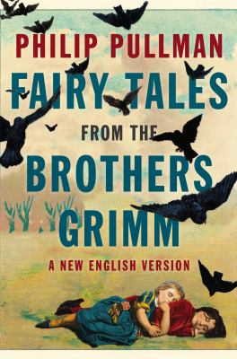 Cover image for Fairy tales from the Brothers Grimm : a new English version