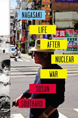 Cover image for Nagasaki : life after nuclear war