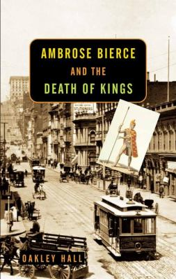 Cover image for Ambrose Bierce and the death of kings