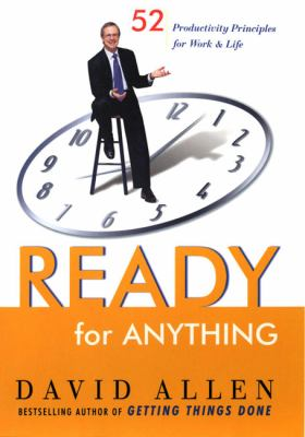 Cover image for Ready for anything : 52 productivity principles for work and life