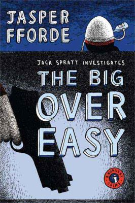 Cover image for The big over easy : a nursery crime